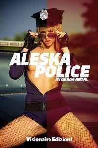 Aleska Police photo №1