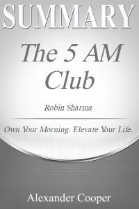 Summary of The 5 AM Club