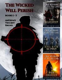 The Wicked Will Perish Books 1 - 3 photo №1