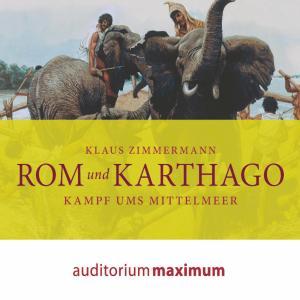 Rom und Karthago (Ungekürzt) Foto №1