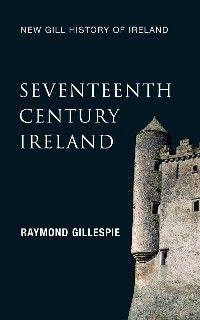 Seventeenth-Century Ireland (New Gill History of Ireland 3) Foto №1