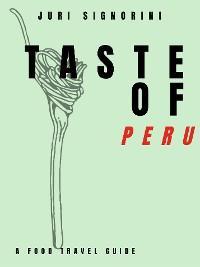 Taste of... Peru