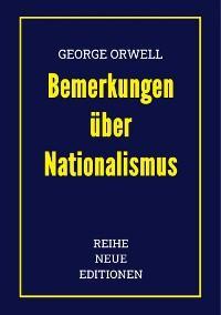 George Orwell: Bemerkungen über Nationalismus Foto №1