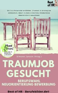 Traumjob Gesucht – Berufswahl Neuorientierung Bewerbung Foto №1