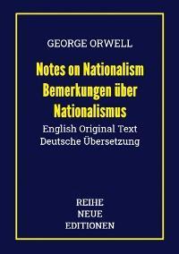 George Orwell: Notes on Nationalism - Bemerkungen über Nationalismus Foto №1