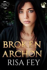 Broken Archon photo №1