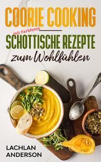 Coorie Cooking - Schottische Rezepte zum Wohlfühlen Foto №1