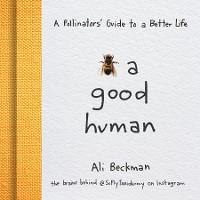 Bee a Good Human photo №1