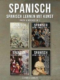 Pack 4 Bücher in 1- Spanisch - Spanisch Lernen Mit Kunst Foto №1