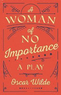 A Woman of No Importance photo №1