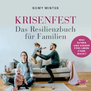 Krisenfest - Das Resilienzbuch für Familien Foto №1