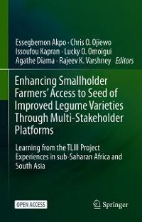 Enhancing Smallholder Farmers' Access to Seed of Improved Legume Varieties Through Multi-stakeholder Platforms