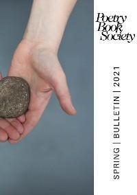 Poetry Book Society Spring 2021 Bulletin photo №1