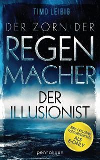 Der Zorn der Regenmacher - Der Illusionist Foto №1