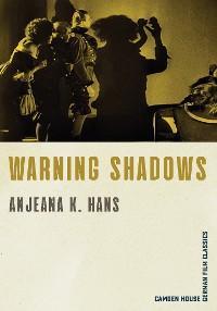 Warning Shadows photo №1