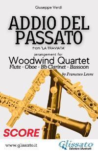 Addio del Passato - Woodwind Quartet (score) photo №1