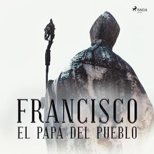 Francisco el papa del pueblo photo №1