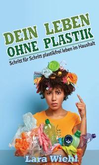 Dein Leben ohne Plastik Foto №1