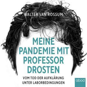 Meine Pandemie mit Professor Drosten Foto №1