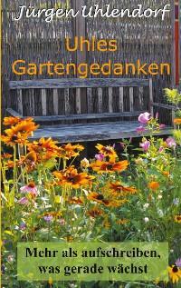 Uhles Gartengedanken