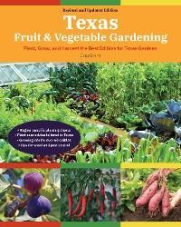 Texas Fruit & Vegetable Gardening, 2nd Edition photo №1