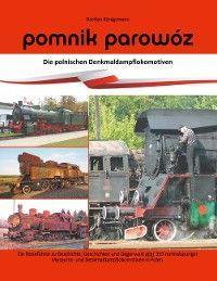 Pomnik parowóz - die polnischen Denkmaldampflokomotiven Foto №1