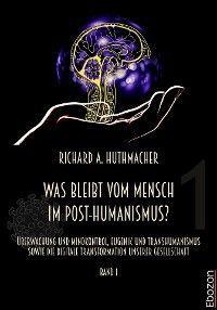 Was bleibt vom Mensch im Post-Humanismus? Foto №1