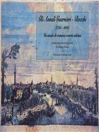 Gli Annali Guarnieri-Bocchi (1745-1848) photo №1