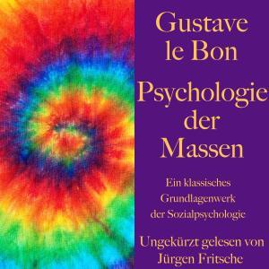 Gustave le Bon: Psychologie der Massen Foto №1