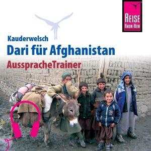 Reise Know-How Kauderwelsch AusspracheTrainer Dari für Afghanistan
