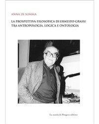 La prospettiva filosofica di Ernesto Grassi tra antropologia, logica e ontologia photo №1