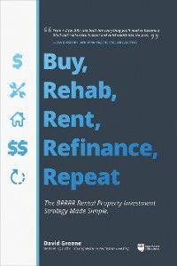 Buy, Rehab, Rent, Refinance, Repeat photo №1