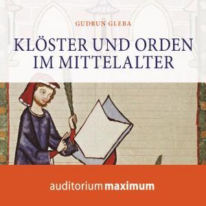 Klöster und Orden im Mittelalter (Ungekürzt) Foto №1