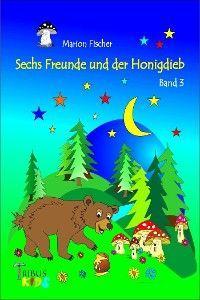 Sechs Freunde und der Honigdieb Foto №1