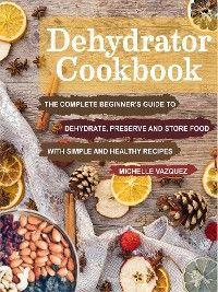 Dehydrator Cookbook photo №1