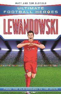 Lewandowski (Ultimate Football Heroes) - Collect Them All! photo №1