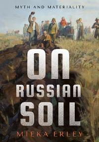 On Russian Soil photo №1