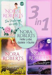 Nora Roberts - Helle Liebe, dunkle Träume (3in1) Foto №1