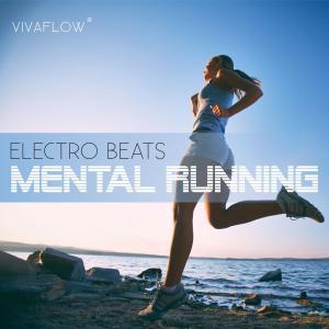 Mental Running - Motivation zum Laufen mit Electronic Beats und 100% Regeneration Foto №1