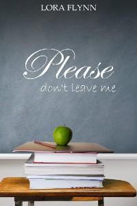 Please don't leave me Foto №1