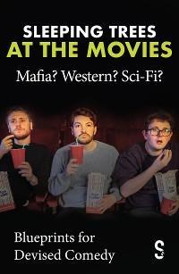 Sleeping Trees at the Movies: Mafia? Western? Sci-Fi? photo №1