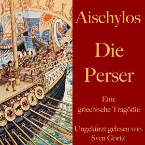 Aischylos: Die Perser Foto №1