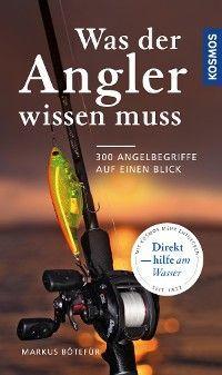 Was der Angler wissen muss Foto №1
