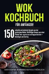 Wok Kochbuch für Anfänger! Foto №1