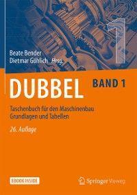 Dubbel Taschenbuch für den Maschinenbau 1: Grundlagen und Tabellen Foto №1