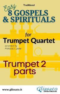 """Trumpet 2 part of """"8 Gospels & Spirituals for quartet photo №1"""
