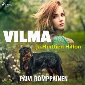 Vilma ja Hurttien Hilton photo №1