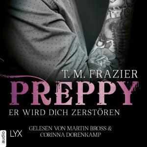 Preppy - Er wird dich zerstören - King-Reihe, (Ungekürzt)