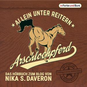 Arschlochpferd - Allein unter Reitern Foto №1