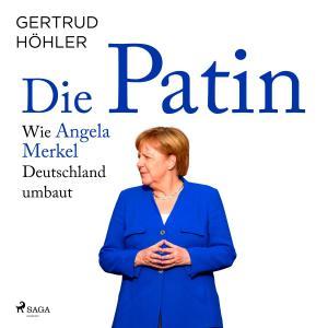 Die Patin - Wie Angela Merkel Deutschland umbaut Foto №1